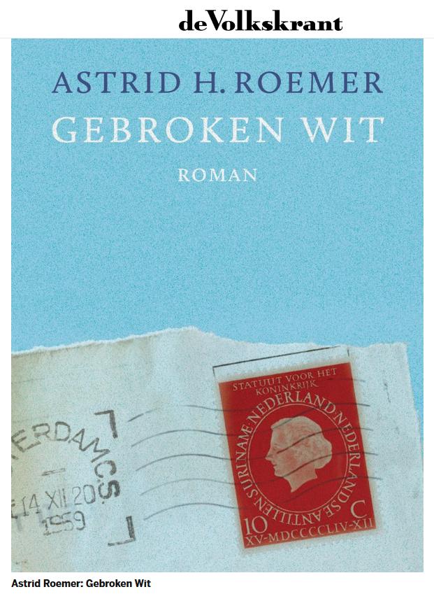 Astrid Roemer, Gebroken Wit.