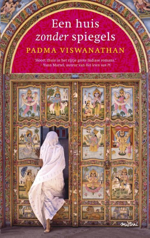 Parma Viswanathan, Een Huis Zonder Spiegels.